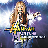 Hannah Montana/Miley Cyrus: Best of Both Worlds Concert de Miley Cyrus