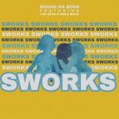 Sworks by Shano Da Boss
