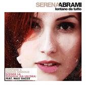 Lontano da tutto di Serena Abrami