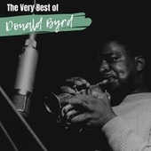 The Very Best of Donald Byrd de Donald Byrd