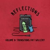 Reflections, Volume II: Transitions Art Gallery de Various Artists