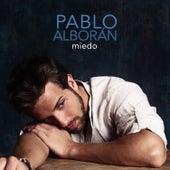 Miedo by Pablo Alborán