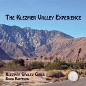 The Klezmer Valley Experience by Klezmer Valley Girls
