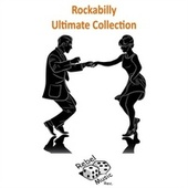Rockabilly Ultimate Collection by Various Artists