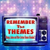 Remember the Themes - Manga, Anime and Other Cartoon Themes Reloaded, Vol. 2 by Coded Channel