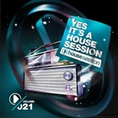 Yes, It's a Housesession, Vol. 21 von Various Artists