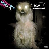 Make Some Noise by Beastie Boys