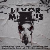 Livor Mortis von Ivanoslav