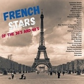 French Stars of the 30's and 40's von Various Artists