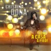 Torno a casa a piedi di Cristina Donà