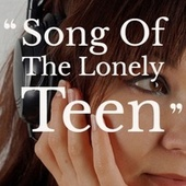 Song Of The Lonely Teen by Various Artists