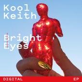 Bright Eyes by Kool Keith