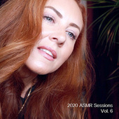 2020 Asmr Sessions, Vol. 6 by WhispersRed ASMR