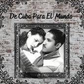 De Cuba para el Mundo by Celina Y Reutilio