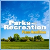 Parks and Recreation Theme (Piano Rendition) by The Blue Notes