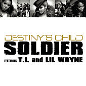 Soldier von Destiny's Child