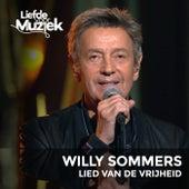 Lied Van De Vrijheid (Uit Liefde Voor Muziek) de Willy Sommers