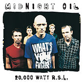 20000 Watt RSL - The Midnight Oil Collection de Midnight Oil