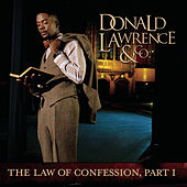 The Law Of Confession: Part I de Donald Lawrence