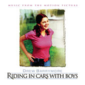 Riding In Cars With Boys - Music From The Motion Picture by Original Soundtrack