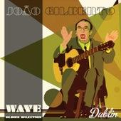 Oldies Selection: Wave von João Gilberto