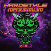 Hardstyle Maxximum, Vol. 1 von Various Artists