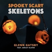 Spooky Scary Skeletons (Electro Swing Mix) de Glenn Gatsby