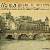 Wonderful French Hits from the 50's, Volume 2 de Various Artists