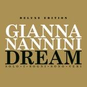 Dream - Solo I Sogni Sono Veri - Extradream Edition di Gianna Nannini