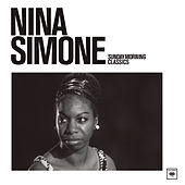 Sunday Morning Classics von Nina Simone