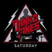 Saturday by Danko Jones