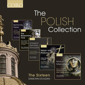The Polish Collection von The Sixteen