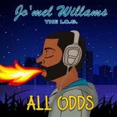 All Odds de Jo'mel Williams The I.O.G.