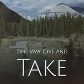 One Way Give And Take de Various Artists