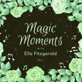 Magic Moments with Ella Fitzgerald, Vol. 1 fra Ella Fitzgerald
