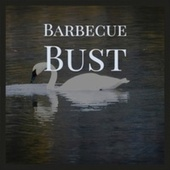 Barbecue Bust by Various Artists
