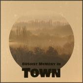 Busiest Memory In Town de Various Artists
