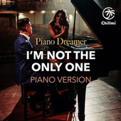 I'm not the only one (Piano Version) de Piano Dreamer