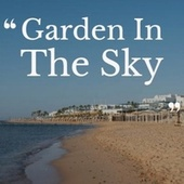 Garden In The Sky by Various Artists