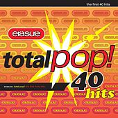 Total Pop! - The First 40 Hits von Erasure