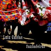 Sambadeiras by Luiz Caldas