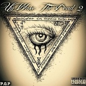 UnWake The Dead 2 EP by P.O.P (Period Of Party)