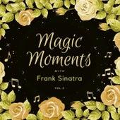 Magic Moments with Frank Sinatra, Vol. 2 van Frank Sinatra