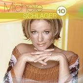Best Of: Schlager Hoch 10 von Michelle