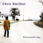 Honeysuckle Dog de Chris Smither
