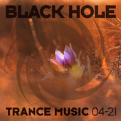 Black Hole Trance Music 04-21 by Various Artists