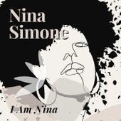 I Am Nina by Nina Simone