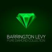 Barrington Levy Pure Diamond Collection by Barrington Levy