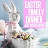 Easter Family Dinner Jazz Background de Various Artists