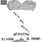 Tell Me Why?! by Gravity361